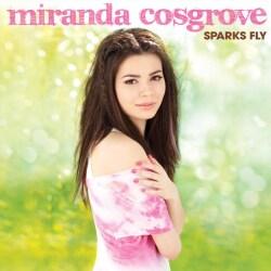Miranda Cosgrove - Sparks Fly