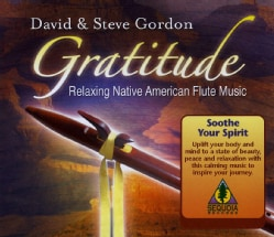 Steve Gordon - Gratitude: Relaxing Native American Flute Meditations