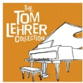 Tom Lehrer - The Tom Lehrer Collection