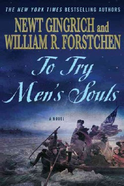 To Try Men's Souls: A Novel of George Washington and the Fight for American Freedom (Paperback)