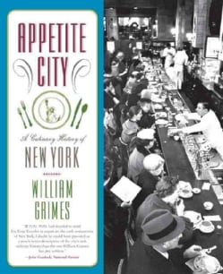 Appetite City: A Culinary History of New York (Paperback)