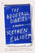 The Adderall Diaries: A Memoir (Paperback)