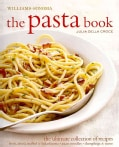 Williams-Sonoma the Pasta Book (Hardcover)