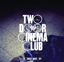 Two Door Cinema Club - Tourist History