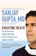 Cheating Death: The Doctors and Medical Miracles That Are Saving Lives Against All Odds (Paperback)