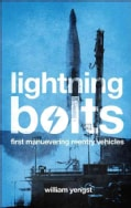 Lightning Bolts: First Maneuvering Reentry Vehicles (Paperback)