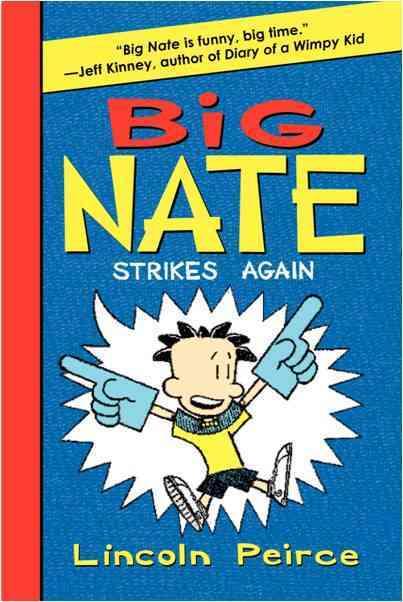 Big Nate Strikes Again (Hardcover)