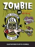 Zombie Temporary Tattoos: Temporary Tattoos (Paperback)