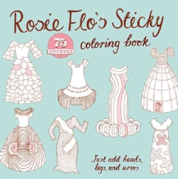 Rosie Flo's Sticky Coloring Book (Paperback)