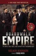 Boardwalk Empire: The Birth, High Times, and Corruption of Atlantic City (Paperback)