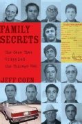 Family Secrets: The Case That Crippled the Chicago Mob (Paperback)