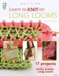 Learn to Knit on Long Looms (Paperback)