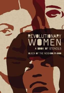 Revolutionary Women: A Book of Stencils (Paperback)