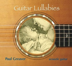 Paul Greaver - Guitar Lullabies