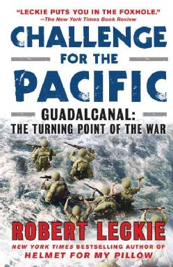 Challenge for the Pacific: Guadalcanal: The Turning Point of the War (Paperback)