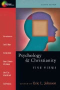 Psychology & Christianity: Five Views (Paperback)