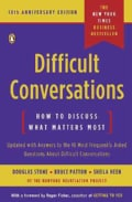 Difficult Conversations: How to Discuss What Matters Most (Paperback)
