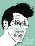 Mozipedia: The Encyclopedia of Morrissey and The Smiths (Hardcover)