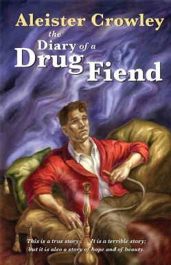 Diary of a Drug Fiend (Paperback)