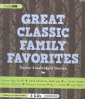 Great Classic Family Favorites: Twelve Unabridged Stories (CD-Audio)