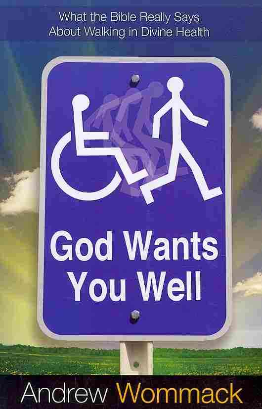 God Wants You Well (Paperback)