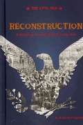 Reconstruction: Rebuilding America After the Civil War (Hardcover)