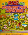 An A-Maze-ing Amusement Park Adventure (Hardcover)