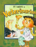 If I Were a Veterinarian (Paperback)