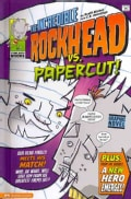 The Incredible Rockhead Vs. Papercut! (Hardcover)