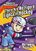 There Are No Figure Eights in Hockey (Hardcover)