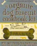 The Organic Dog Biscuit Cookbook Kit (Paperback)