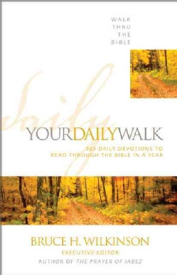 Your Daily Walk: 365 Daily Devotionals to Read Through the Bible in a Year (Paperback)