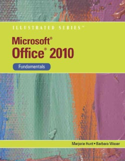 Microsoft Office 2010: Illustrated Fundamentals (Paperback)