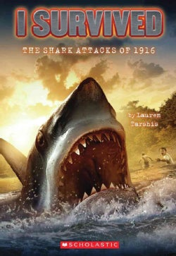 I Survived the Shark Attacks of 1916 (Paperback)