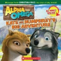 Kate and Humphrey's Big Adventure/All About Wolves (Paperback)