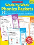 Week-by-Week Phonics Packets: Grades K-3: 30 Independent Practice Packets That Help Children Learn Key Phonics Sk... (Paperback)