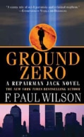 Ground Zero: A Repairman Jack Novel (Paperback)