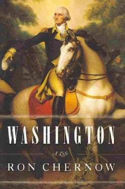 Washington: A Life (Hardcover)