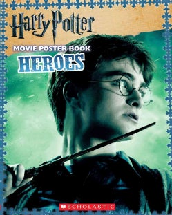 Harry Potter Movie Poster Book: Heroes (Paperback)