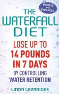 The Waterfall Diet: Lose Up to 14 Pounds in 7 Days by Controlling Water Retention (Paperback)