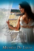 Affairs of the Heart: Les Affaires Du Coeur (Paperback)