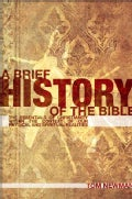 A Brief History of the Bible (Paperback)