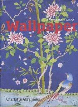 Wallpaper: The Ultimate Guide (Hardcover)