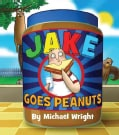 Jake Goes Peanuts (Hardcover)