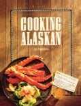 Cooking Alaskan (Paperback)