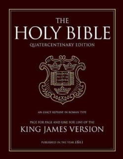 The Holy Bible: King James Version, Otherwise Known as the Authorized Version Published in the Year 1611, Quaterc... (Hardcover)