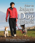 How to Behave So Your Dog Behaves (Paperback)