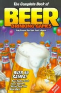 The Complete Book of Beer Drinking Games (Paperback)