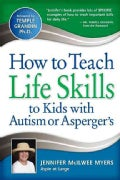 How to Teach Life Skills to Kids With Autism or Asperger's (Paperback)