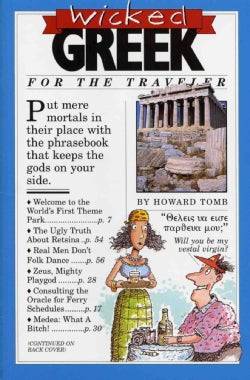 Wicked Greek: For the Traveler (Paperback)